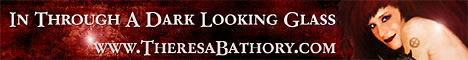 In Through A Dark Looking Glass~ TheresaBathory.com Banner 1